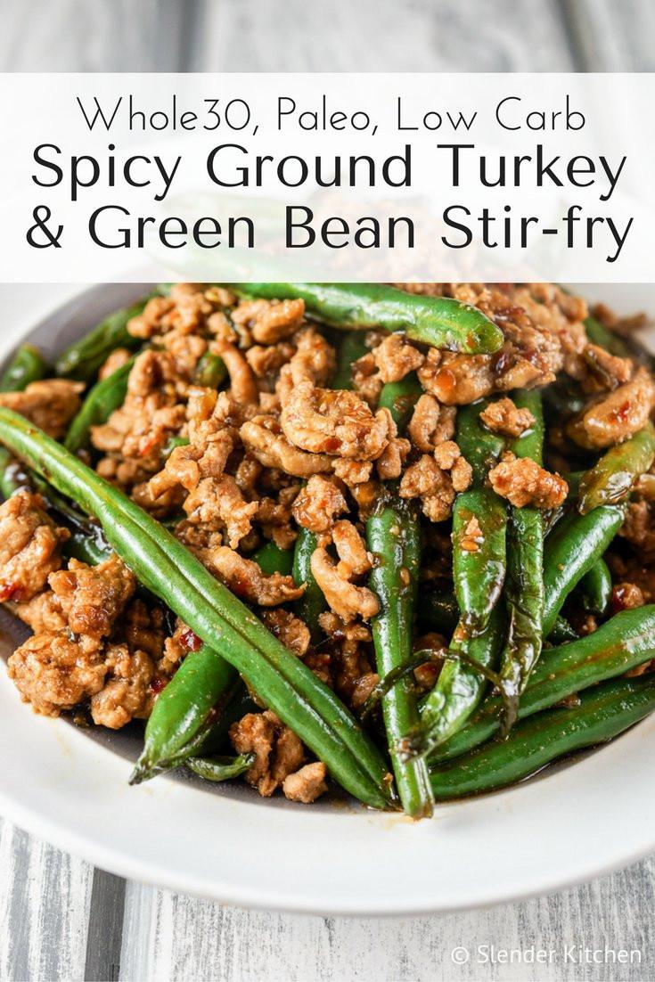 Low Calorie Recipes With Ground Turkey  Spicy Ground Turkey and Green Bean Stir fry Slender Kitchen