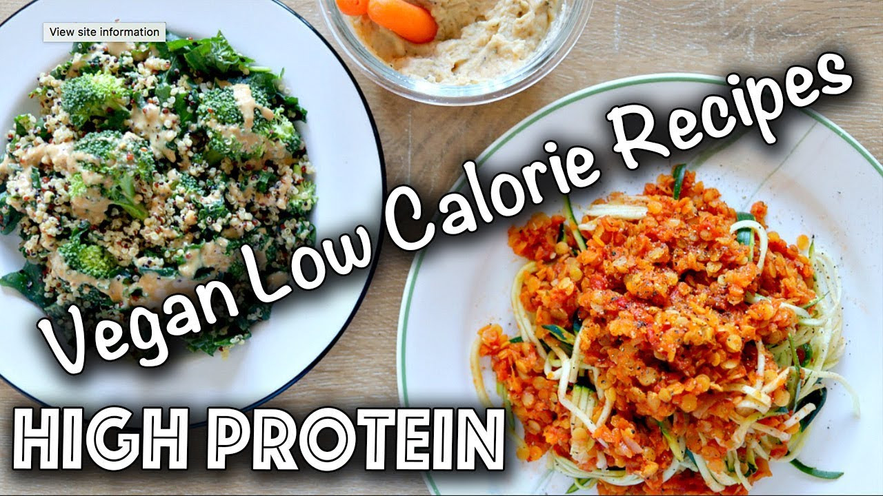 Low Calorie Vegetarian Dinners  LOW CALORIE HIGH PROTEIN VEGAN RECIPES Gluten Free too