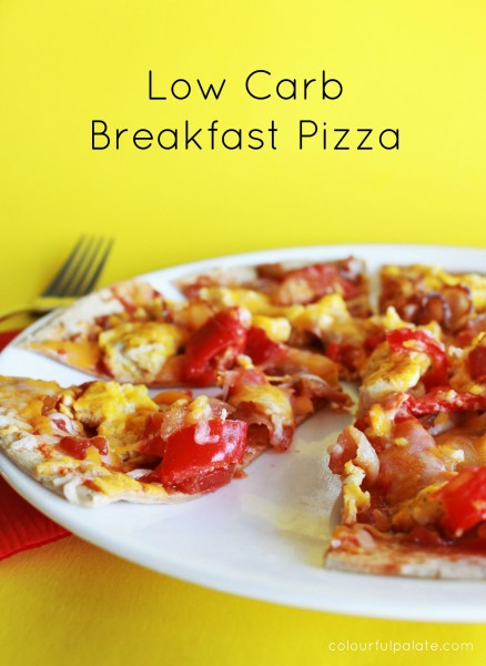 Low Carb Breakfast Pizza  Low Carb Breakfast Pizza — Colourful Palate