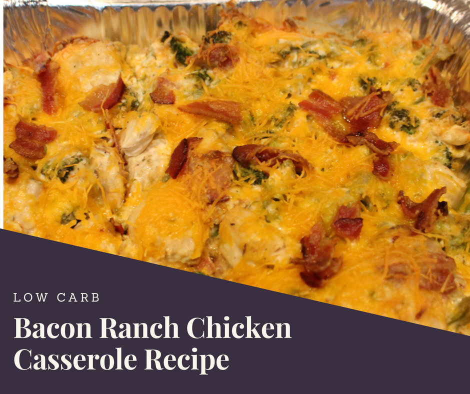 Low Carb Chicken Bacon Ranch Casserole  Low Carb Bacon Ranch Chicken Casserole Recipe Family