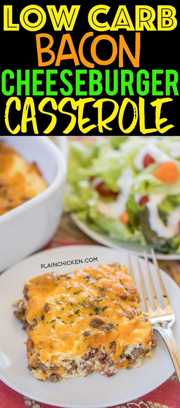 Low Carb Chicken Bacon Ranch Casserole  Low Carb Bacon Cheeseburger Casserole