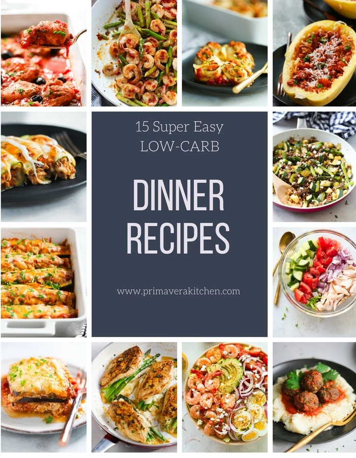 Low Carb Family Recipes  15 Super Easy Low carb Dinner Recipes Primavera Kitchen