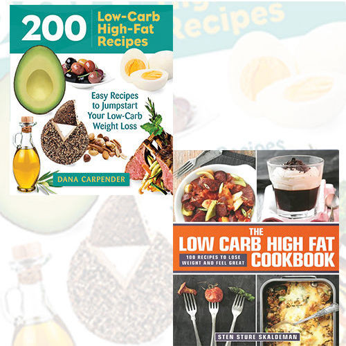 Low Carb High Fat Diet Recipes  Low Carb Fat Diet Recipe 2 Books Collection Set Pack 200