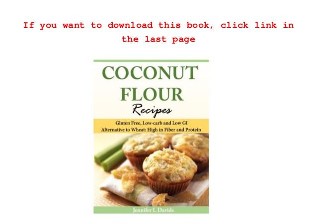 Low Carb High Fiber Recipes  Download Coconut Flour Recipes Gluten Free Low carb and