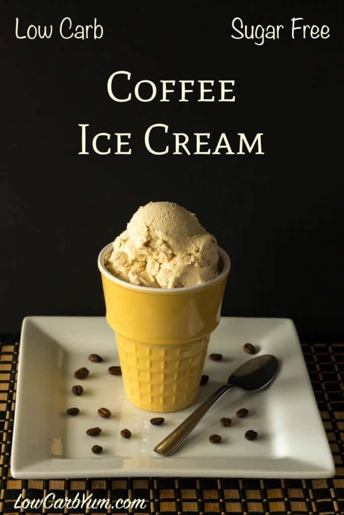 Low Carb Ice Cream Recipes  Homemade Coffee Ice Cream Without Eggs