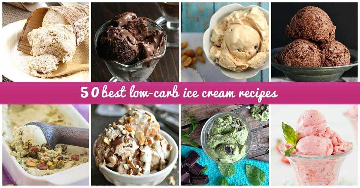 Low Carb Ice Cream Recipes  50 Best Low Carb Ice Cream Recipes
