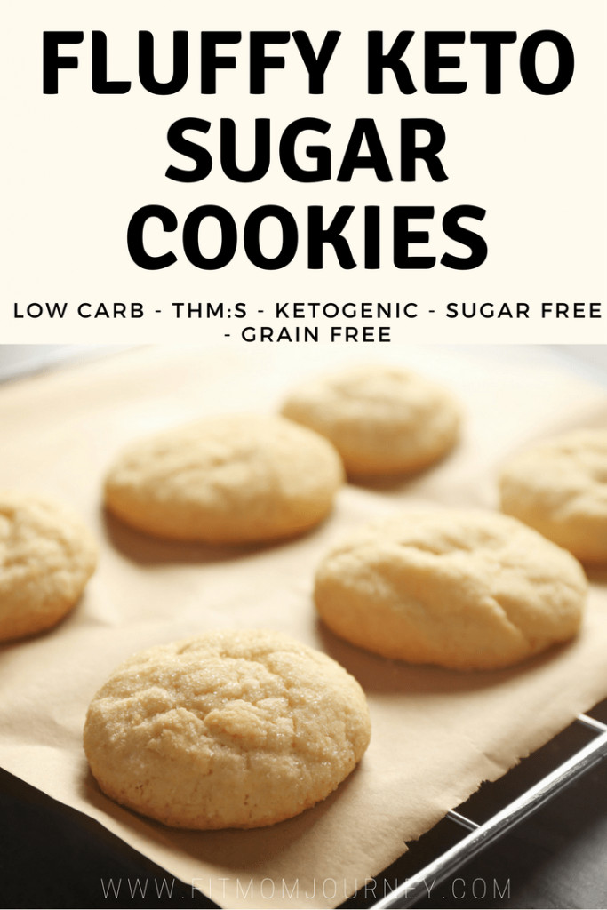 Low Carb Low Sugar Cookies  Fluffy Keto Sugar Cookies THM S Low Carb Ketogenic