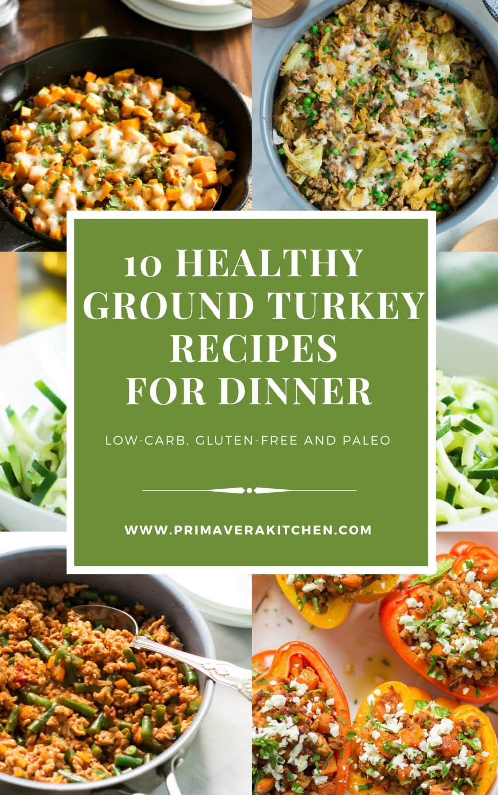 Low Carb Meals With Ground Turkey  10 Healthy Ground Turkey Recipes for Dinner Primavera