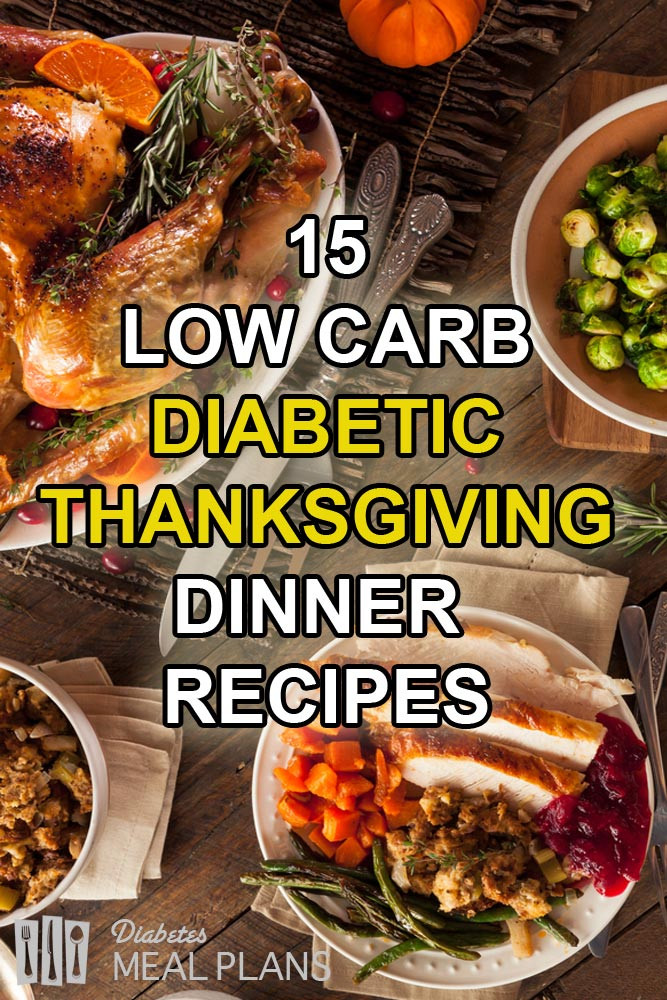 Low Carb Recipes For Diabetics  15 Low Carb Diabetic Thanksgiving Dinner Recipes