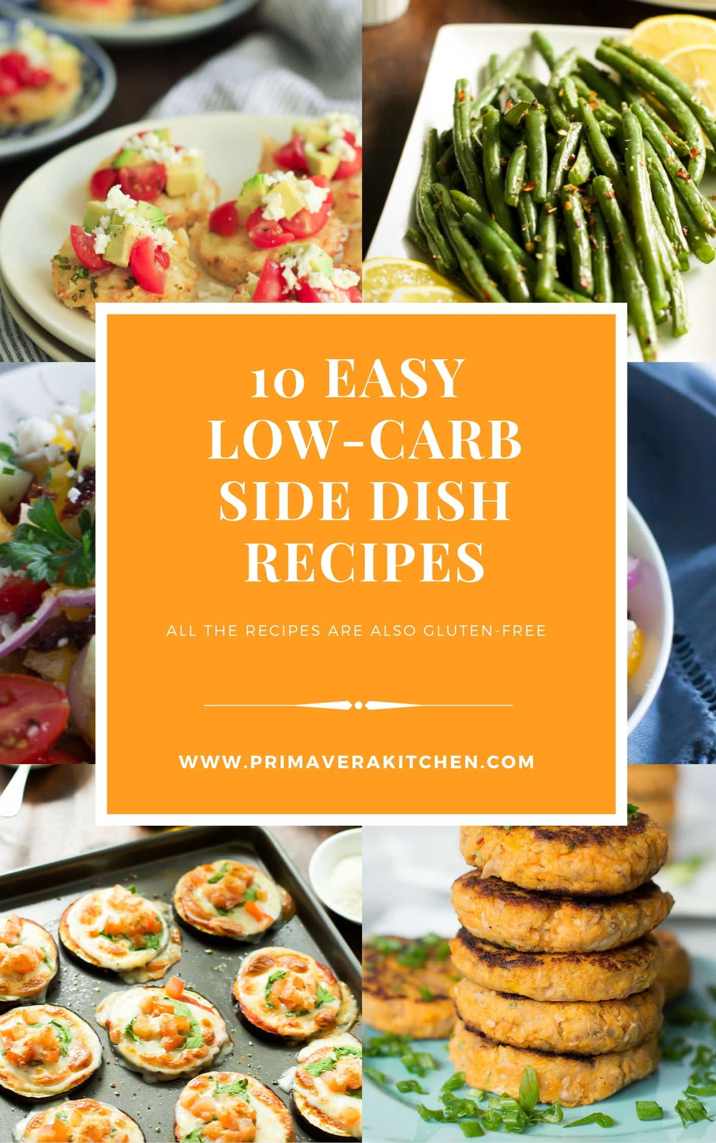 Low Carb Recipes Side Dishes  10 Easy Low Carb Side Dish Recipes Primavera Kitchen