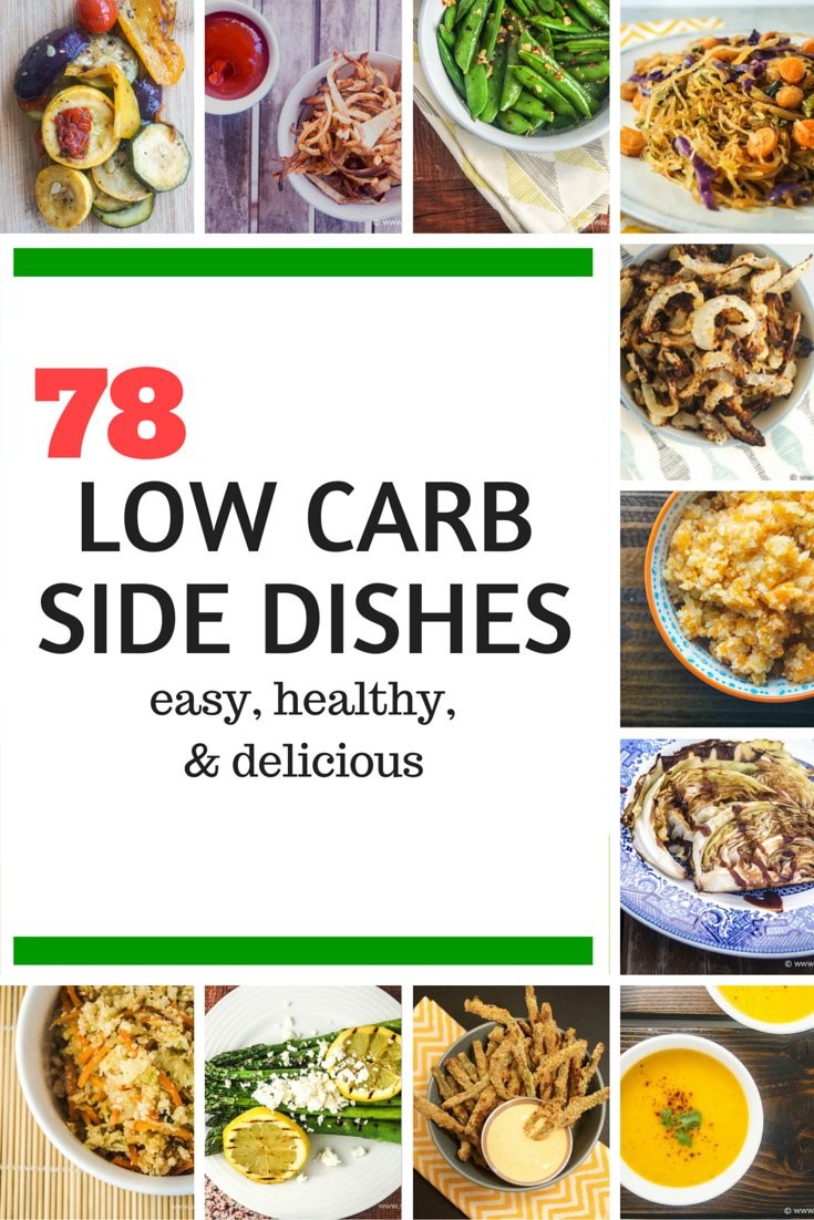 Low Carb Recipes Side Dishes  Seventy Eight Low Carb Side Dishes Slender Kitchen
