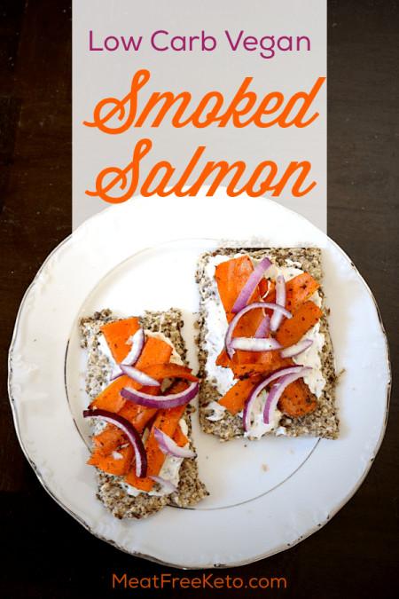 Low Carb Smoked Salmon Recipes  Low Carb Vegan Smoked Salmon Lox
