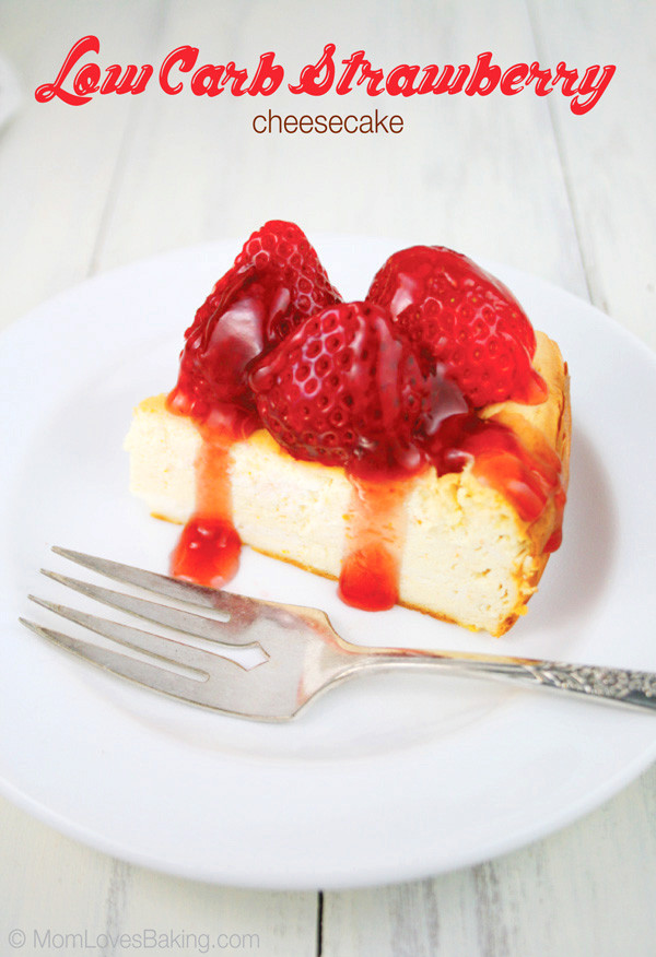 Low Carb Strawberry Dessert  Low Carb Strawberry Cheesecake Mom Loves Baking