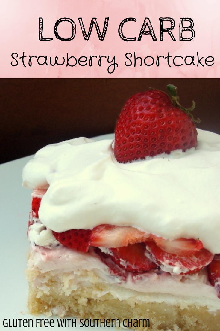 Low Carb Strawberry Dessert  Low Carb Strawberry Shortcake