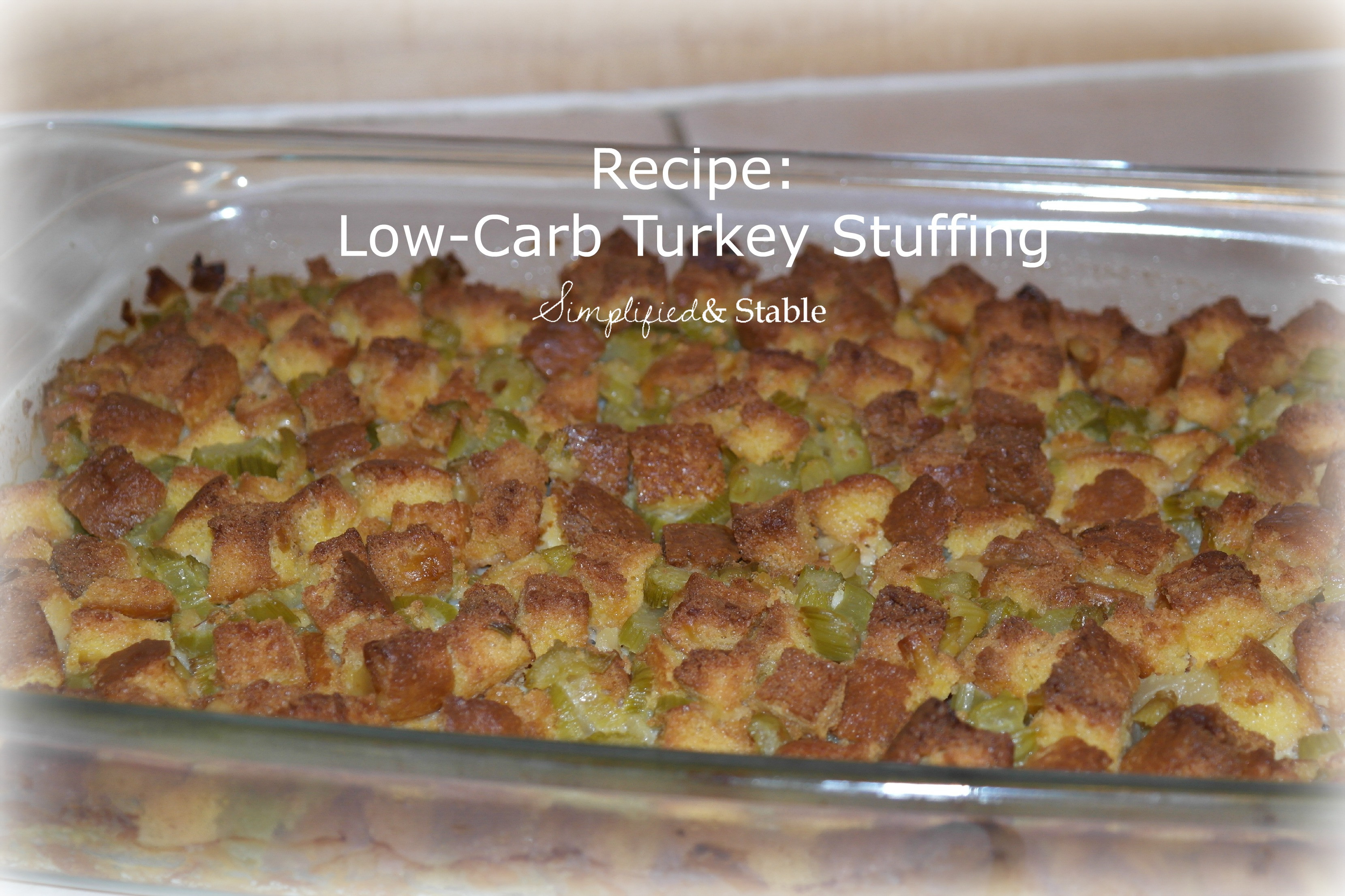 Low Carb Stuffing Recipes  Recipe Low Carb Turkey Stuffing Simplified and Stable