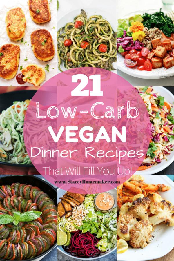 Low Carb Vegan Dinner  21 Low Carb Vegan Recipes That Will Fill You Up