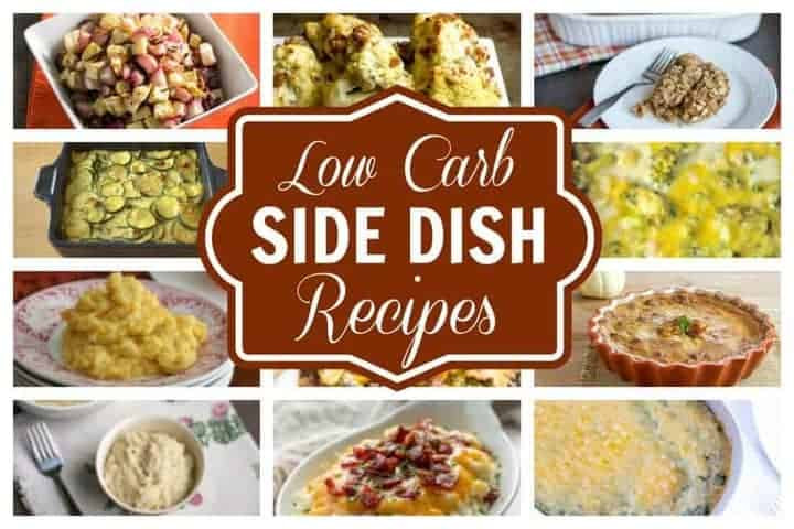 Low Carb Vegetable Side Dishes  Low Carb Side Dishes Perfect for any Meal