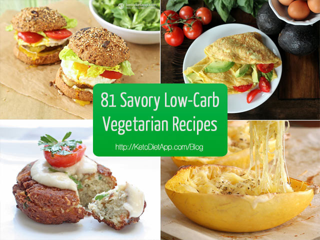 Low Carb Veggie Recipes  81 Delicious Savory Low Carb Ve arian Recipes