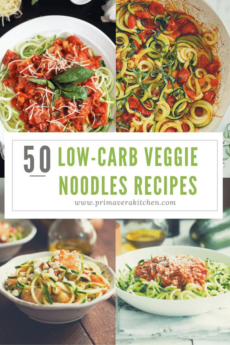 Low Carb Veggie Recipes  50 Low Carb Veggie Noodle Recipes Primavera Kitchen