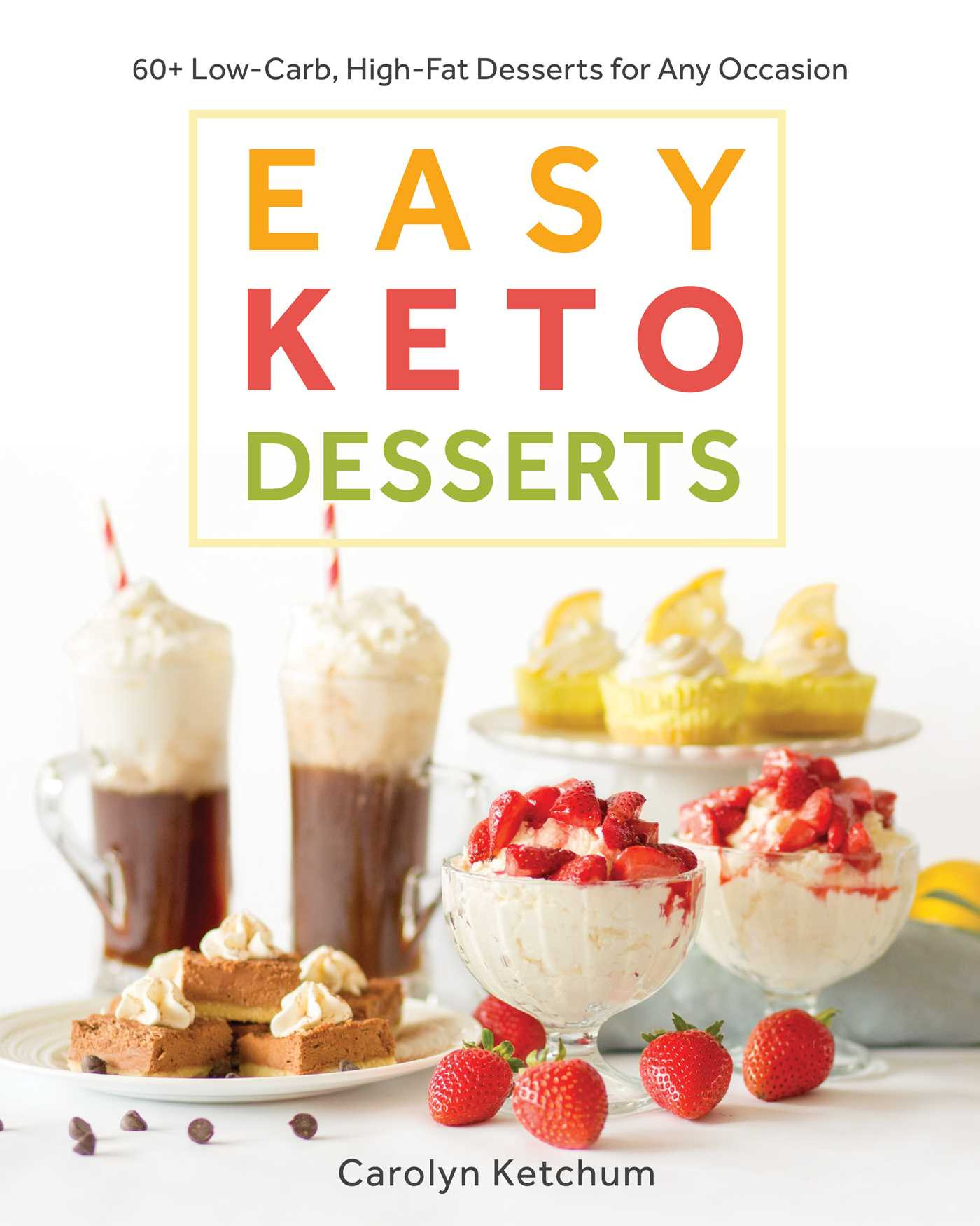Low Cholesterol Desserts Store Bought  Easy Keto Desserts 60 Low Carb High Fat Desserts for