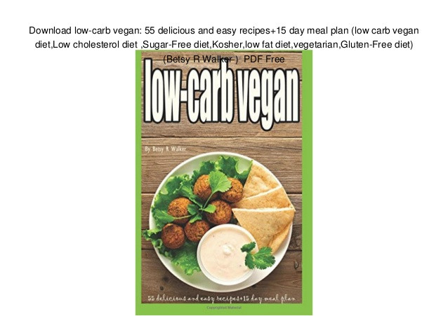 Low Cholesterol Vegetarian Recipes  Download low carb vegan 55 delicious and easy recipes 15