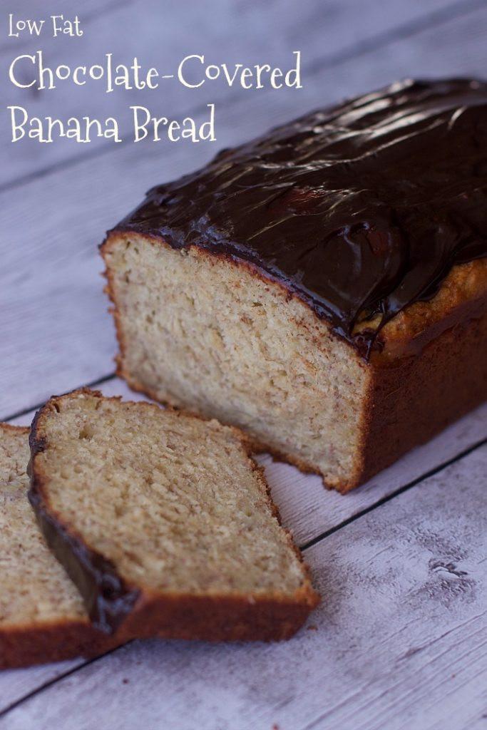 Low Fat Banana Recipes  chocolate Covered banana bread