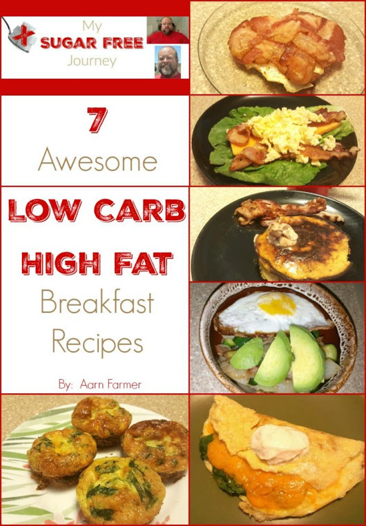 Low Fat Breakfast Recipes  7 Awesome Low Carb High Fat Breakfast Recipes