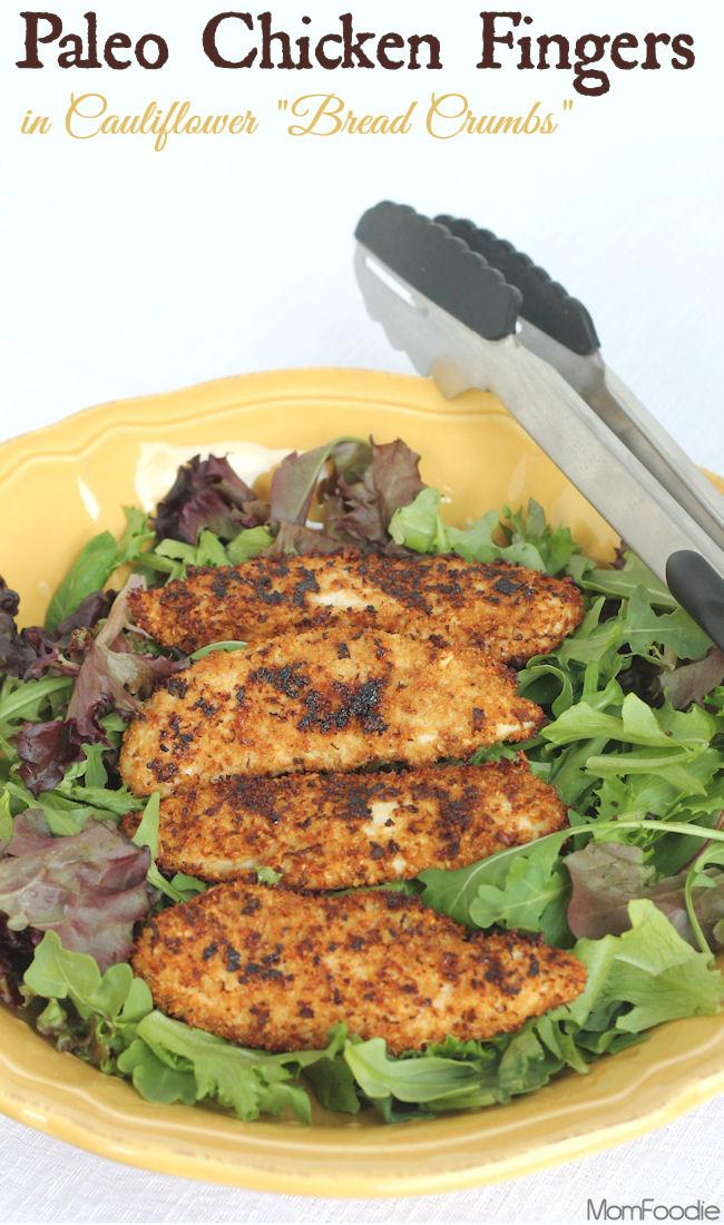 Low Fat Cauliflower Recipes  Paleo Chicken Fingers in Cauliflower Bread Crumbs Low