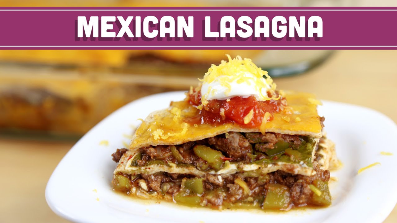 Low Fat Mexican Recipes  Mexican Lasagna Easy Low Carb Low Calorie and Low Fat