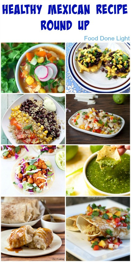 Low Fat Mexican Recipes  Healthy Mexican Recipe Round Up Food Done Light