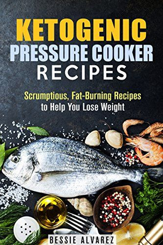 Low Fat Pressure Cooker Recipes  17 Best ideas about Ketogenic Diet Reviews on Pinterest