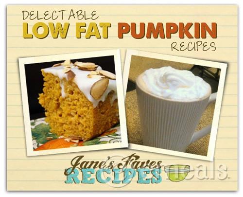 Low Fat Pumpkin Recipes  Delectable Low Fat Pumpkin Recipes