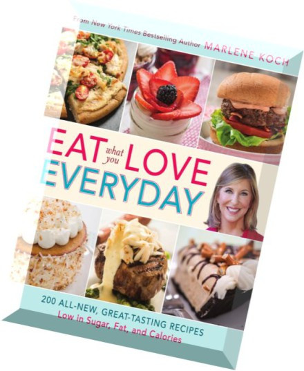 Low Fat Recipes That Taste Good  Download Eat What You Love Everyday 200 All New Great