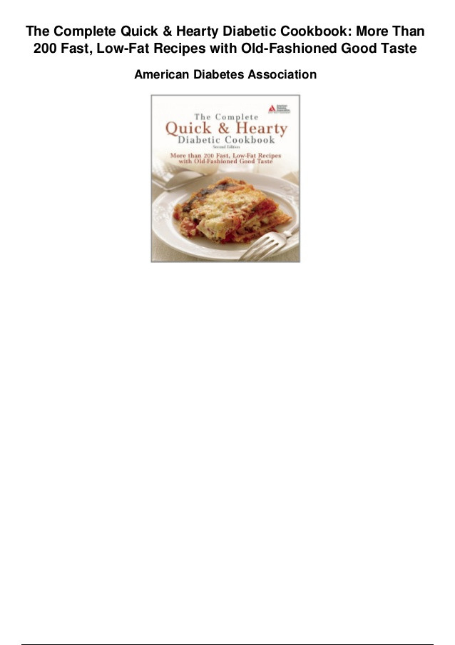 Low Fat Recipes That Taste Good  The plete quick and hearty diabetic cookbook more than