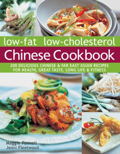 Low Fat Recipes That Taste Good  [Download PDF] Low Fat Low Cholesterol Chinese Cookbook