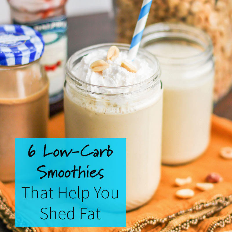 Low Fat Smoothies 6 Low Carb Smoothies for Weight Loss