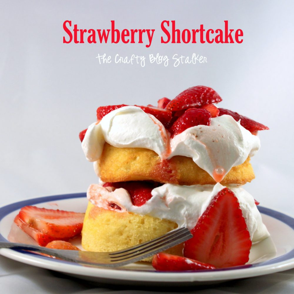 Low Fat Strawberry Shortcake  How to Make Low Calorie Strawberry Shortcake The Crafty