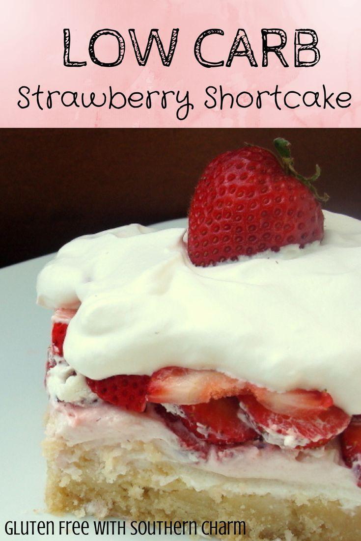 Low Fat Strawberry Shortcake  Low Carb Strawberry Shortcake