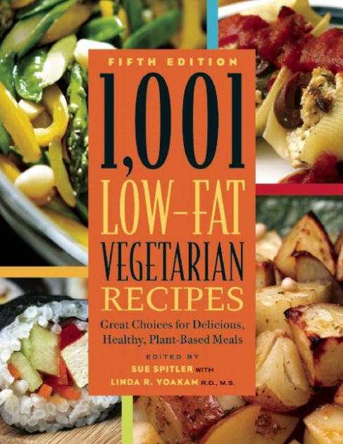 Low Fat Vegetarian Dinner Recipes  1 001 Low Fat Ve arian Recipes Great Choices for
