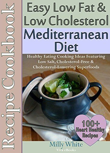 Low Salt Low Fat Recipes  39 best images about Heart Healthy Low Cholesterol