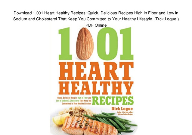 Low Sodium Low Cholesterol Recipes  Download 1 001 Heart Healthy Recipes Quick Delicious