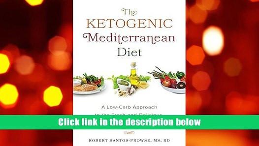 Mediterranean Ketogenic Diet  Best PDF The Ketogenic Mediterranean Diet A Low Carb
