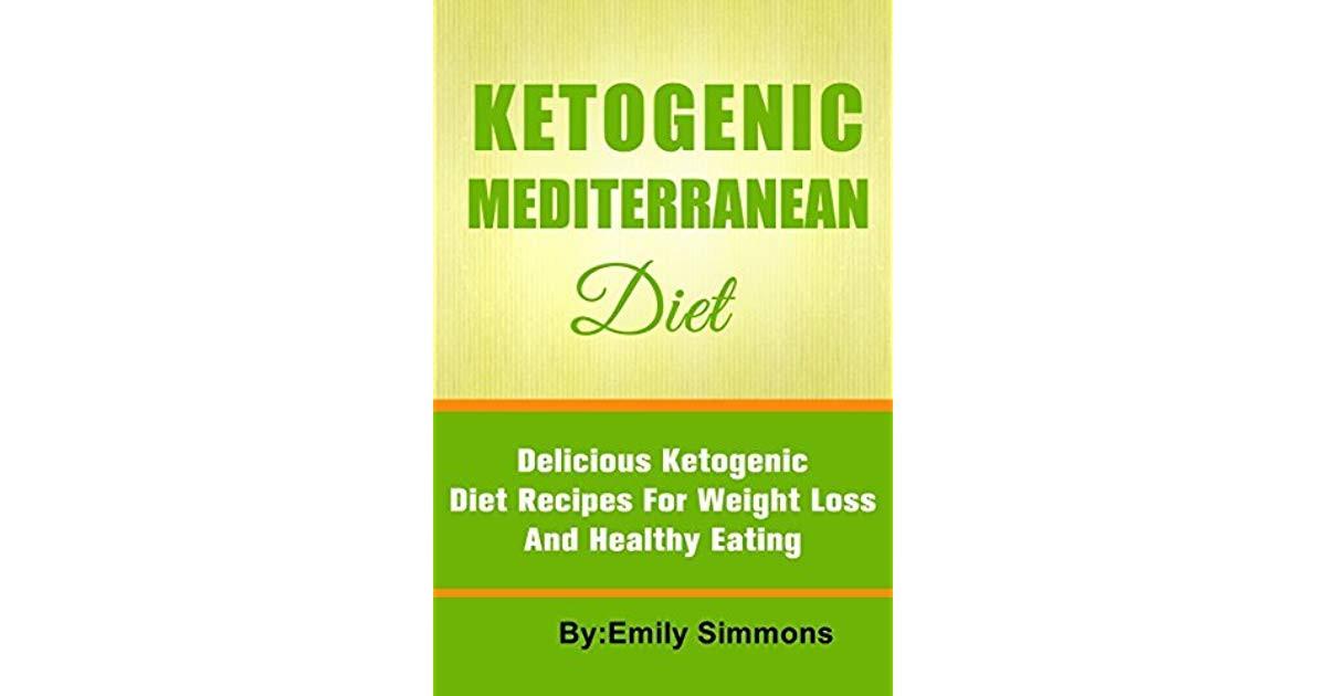 Mediterranean Ketogenic Diet  The Ketogenic Mediterranean Diet Healthy and Delicious
