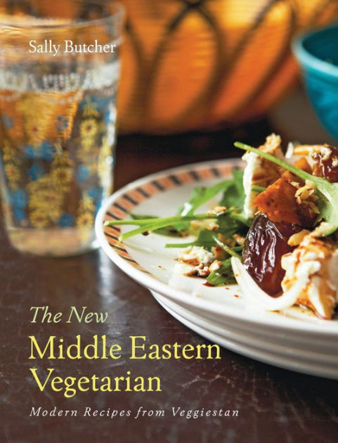 Middle Eastern Recipes Vegetarian  The New Middle Eastern Ve arian Modern Recipes from