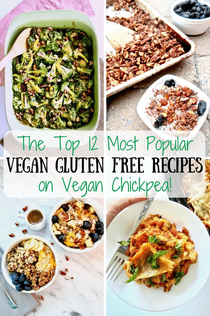 Most Popular Vegan Recipes  The Top 12 Most Popular Gluten Free Vegan Recipes on Vegan