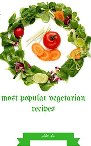 Most Popular Vegan Recipes  Most popular ve arian recipes