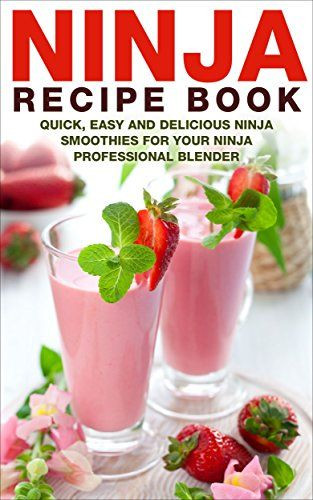 Ninja Smoothie Recipes For Weight Loss  35 best images about Ninja Pro blender on Pinterest