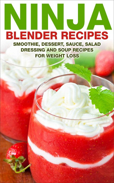 Ninja Smoothie Recipes For Weight Loss  Ninja Blender Recipes torrent TPB
