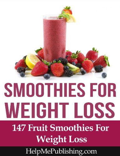 Ninja Smoothies For Weight Loss  Smoothies For Weight Loss 147 Fruit Smoothies For Weight