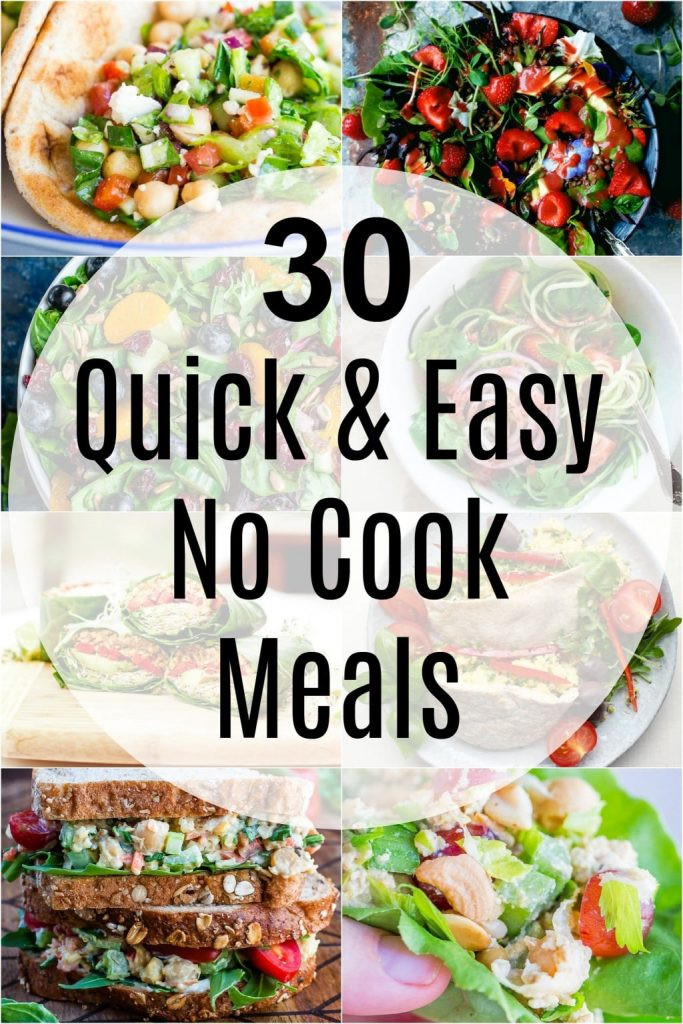 No Cook Vegetarian Recipes  30 Quick and Easy No Cook Meals She Likes Food